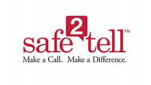 You need to feel Safe2Tell