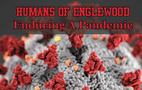 Humans of Englewood (during a pandemic)