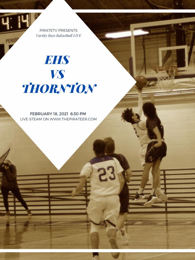 LIVE EVENT: Varsity Boys Basketball vs Thornton  2/18/2021 at 6:30pm