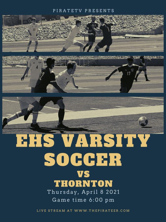 Varsity Soccer vs Thornton- April 8, 2021 *LIVE EVENT*