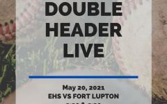 **Live Event** Baseball Doubleheader EHS VS Fort Lupton
