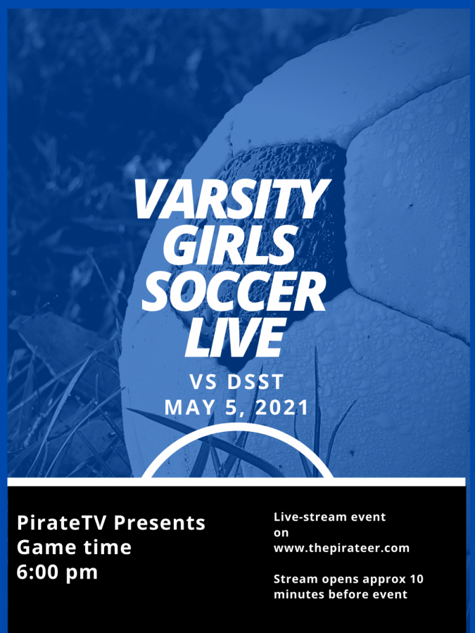 **LIVE EVENT** Girls Varsity Soccer VS DSST  May 5, 2021